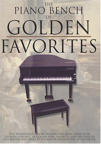 9780825618253: The Piano Bench Of Golden Favorites (Piano Collections)