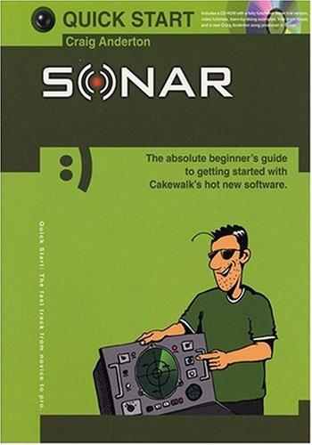 Quick Start Sonar: Sonar (Quick Start (Music Sales)): Anderton, Craig