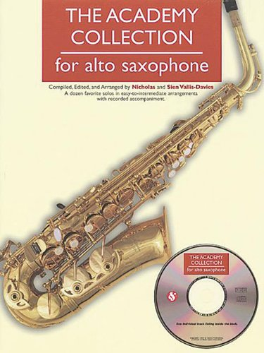 THE ACADEMY COLLECTION FOR ALTO SAXOPHONE BK/CD: Vallis-Davies, Nicholas, Vallis-Davies,