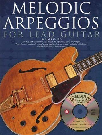 9780825619519: Melodic Arpeggios For Lead Guitar