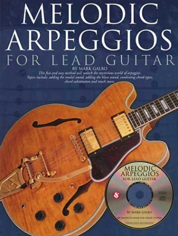 9780825619519: Melodic Arpeggios For Lead Guitar