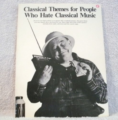 Classical Themes for People Who Hate Classical: Amsco Music