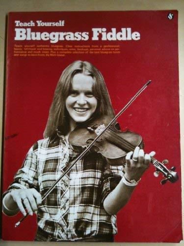 9780825621833: Teach Yourself Bluegrass Fiddle