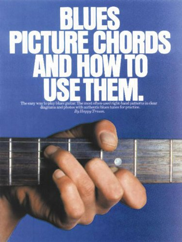 9780825621864: Blues Picture Chords and How to Use Them (Guitar Books)