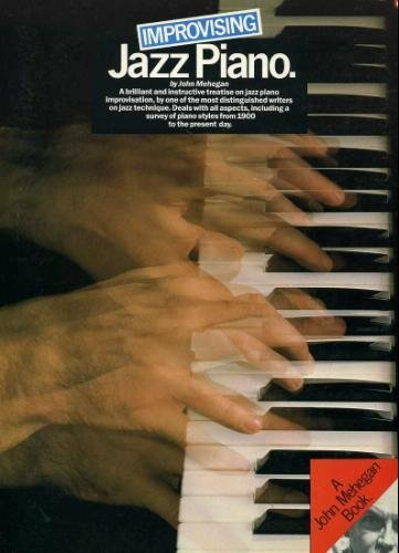 9780825622564: Improvising Jazz Piano
