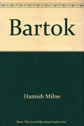 9780825622762: Bartok (The illustrated lives of the great composers)