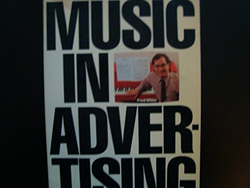 9780825622892: Music in Advertising