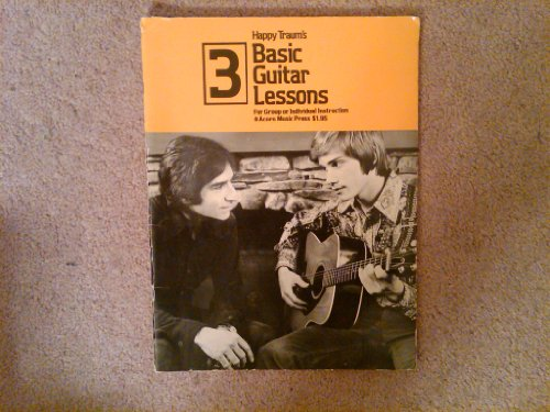 Happy Traum's Basic Guitar Lessons (0825623588) by Happy Traum