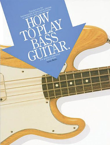 How to Play Bass Guitar (Acorn Basic Lessons) (0825623979) by Arnie Berle