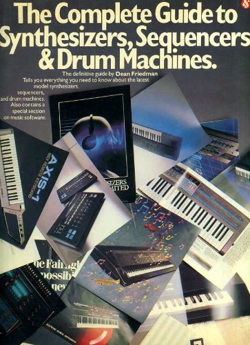 9780825624100: Complete Guide to Synthesizers, Sequencers, and Drum Machines