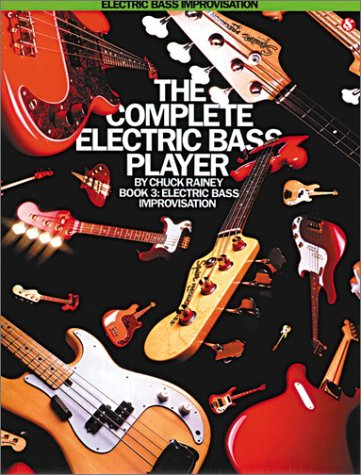 9780825624278: The Complete Electric Bass Player - Book 3: Electric Bass Improvisation (The Complete Electric Bass Player Series)