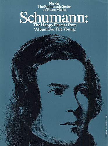 """9780825624650: Schumann: Happy Farmer From """"Album For The Young"""" - No. 46"""