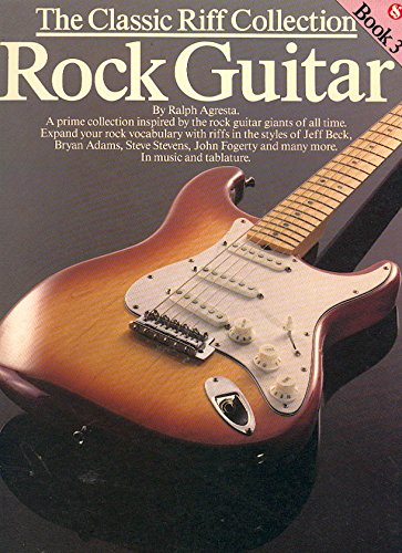 9780825625091: The Classic Riff Collection for Rock Guitar