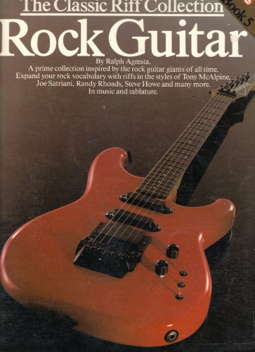 9780825625138: The Classic Riff Collection ROCK GUITAR (Book 5)