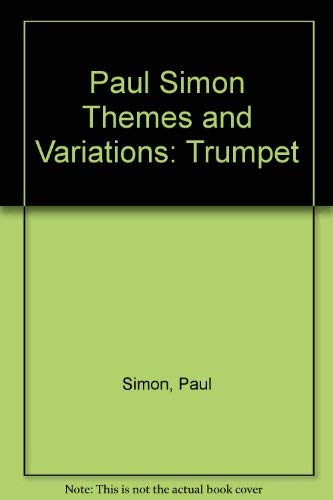 9780825625558: Paul Simon Themes and Variations: Trumpet