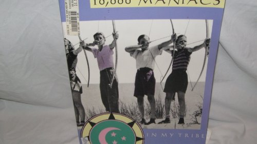 9780825625732: 10,000 Maniacs IN MY TRIBE