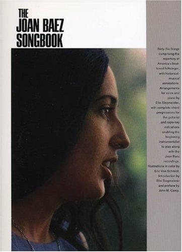 The Joan Baez Songbook: P/V/G Folio: Joan Baez