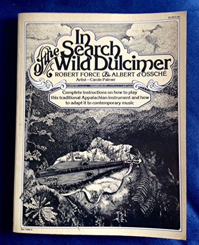 9780825626340: In search of the wild dulcimer
