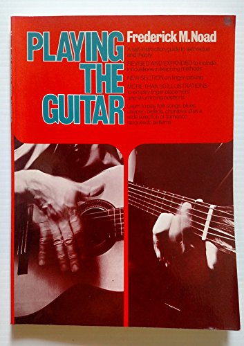 9780825626418: Playing the Guitar: A Self Instruction Guide to Technique and Theory
