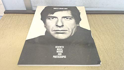 Songs of Leonard Cohen, Herewith: Music, Words, and Photographs (0825626544) by Leonard Cohen