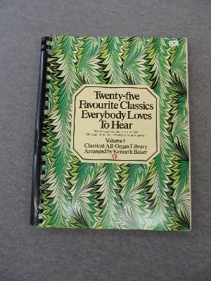 9780825626883: 25 Favourite Classics Everybody Loves to Hear Vol. 1