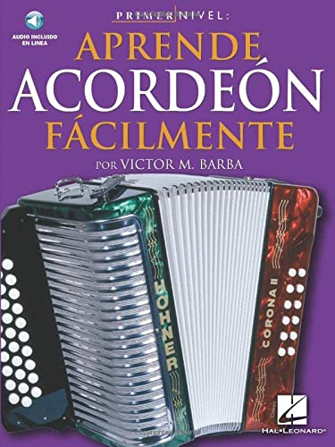 9780825627286: Primer Nivel: Aprende Acordeon Facilmente: (Spanish Edition of Step One - Teach Yourself Accordion)