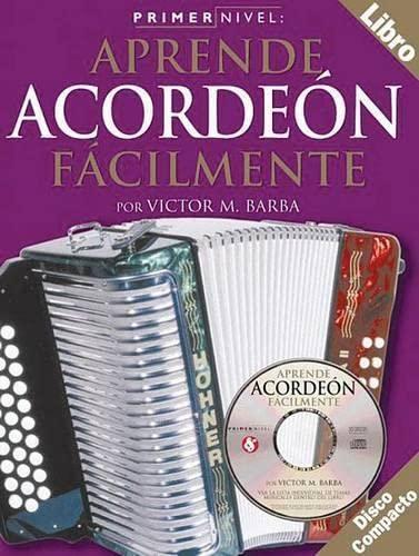 9780825627286: Primer Nivel: Aprende Acordeon Facilmente: (Spanish Edition of Step One - Teach Yourself Accordion)
