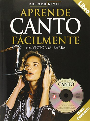 9780825627323: Primer Nivel: Aprende Canto Facilmente, Level 1: Chorus / Singing (Spanish Edition)