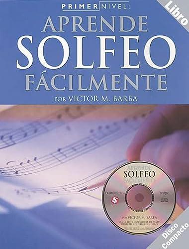 9780825627347: Primer Nivel: Aprende Solfeo Facilmente: (Spanish Edition of Step One - Reading/Writing Music)