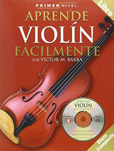 9780825627910: Primer Nivel: Aprende Violin Facilmente: (Spanish edition of Step One - Teach Yourself Violin)