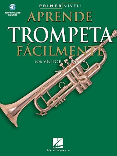 9780825627927: Primer Nivel: Aprende Trompeta Facilmente