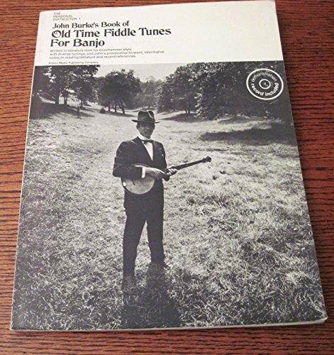 John Burkes's Book of Old-Time Fiddle Tunes for Banjo (0825628016) by Not Available