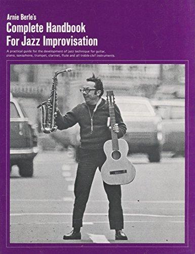 9780825628054: Arnie Berle's Complete Handbook for Jazz Improvisation (Pi-5)
