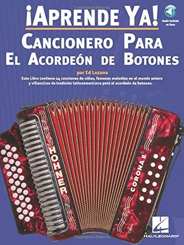 9780825628795: Aprende Ya! Cancionero Para El Acordeon De Botones