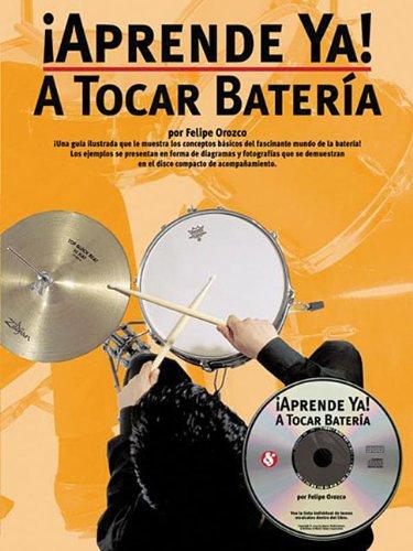 9780825628801: APRENDE YA! TOCAR+CD BATERIA