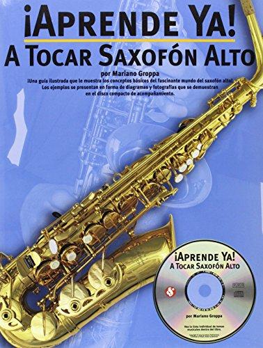 9780825628818: Aprende Ya: A Tocar Saxofon Alto (Aprende YA!)