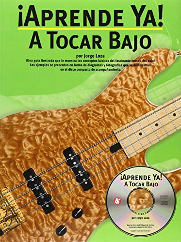 9780825628832: Aprende Ya: A Tocar Bajo: Learn Today: Play the Bass