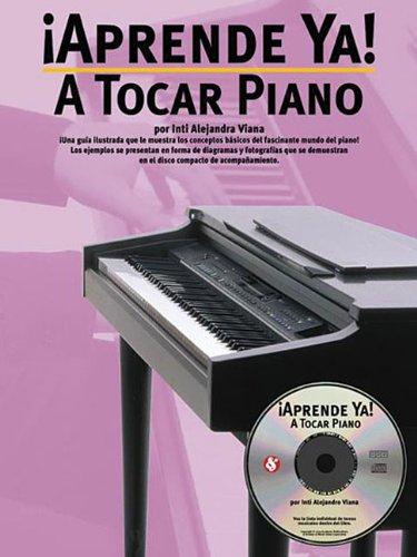 9780825628849: Aprende Ya] A Tocar Piano Book/Cd