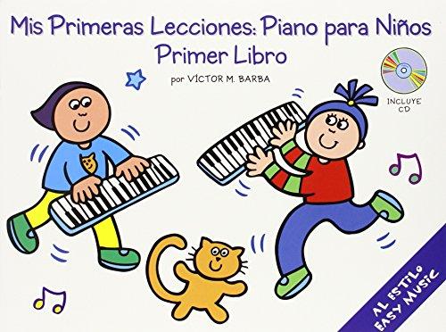9780825628894: Mis Primeras Lecciones: Piano Para Nios (Primer Libro) (Music Sales America)