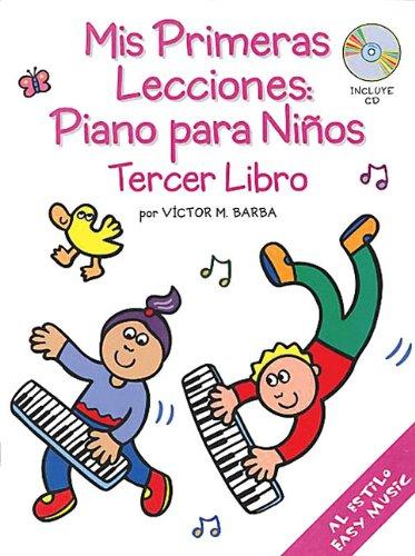 9780825628917: Mis Primeras Lecciones: Piano Para Ninos (Tercer Libro)