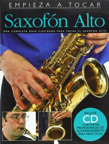 9780825629501: EMPIEZA A TOCAR SAXOFON ALTO BK/CD (ABSOLUTE BEGINNERS)