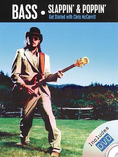 9780825629938: Bass: Slappin & Poppin -- Get Started on Bass Guitar (Book & DVD)