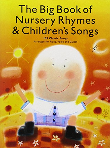 9780825629976: The Big Book of Nursery Rhymes and Children's Songs: P/V/G