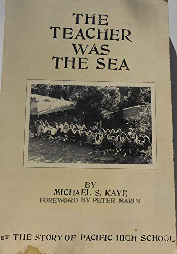 9780825630033: The teacher was the sea;: The story of Pacific High School,