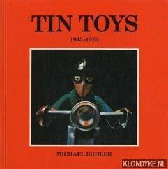 9780825631191: Tin Toys : 1945-1975