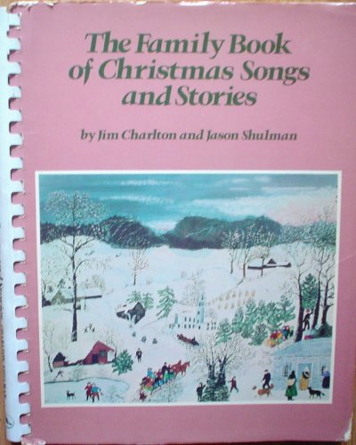 9780825631634: The family book of Christmas songs and stories