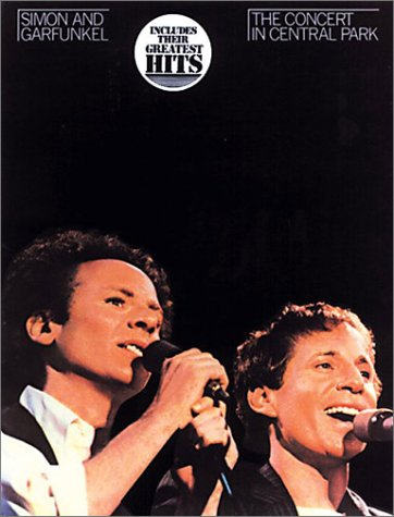 9780825633089: Simon and Garfunkel: The Concert in Central Park
