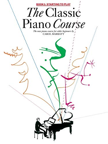 9780825633256: The Classic Piano Course Book 1: Starting to Play