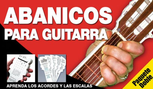9780825633409: El Abanico De Acordes De Guitarra / Fans for Guitars: La Nueva Forma de Aprender Acordes y Escalas! / The New Form of Learning Chords and Scales