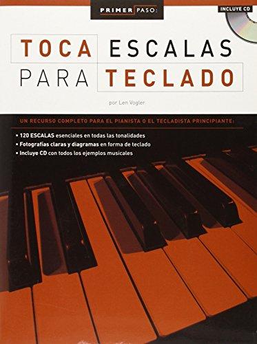 9780825633607: PRIMER PASO: TOCA ESCALAS PARA TECLADO BK/CD (Primer Paso / First Step)
